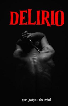 DELIRIO© by Juegosdemiel