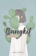 Bangkit by ansssf
