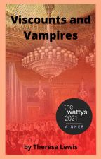Viscounts and Vampires by Avery_Indigo