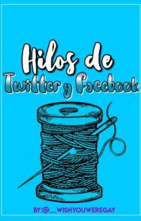 ▶️Hilos de Twitter y Facebook  by raikantopiniensalsa