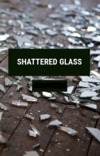 Shattered Glass by ran0train0