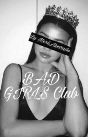 Bad girls club by MeriiAlvarado