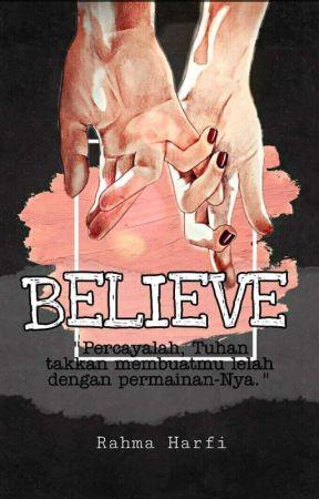 Believe [slow update] by Rhmhrfee013