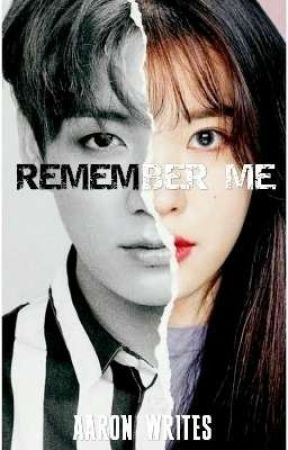 REMEMBER ME(on-going) by divine_reaper123