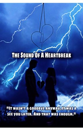 The Sound of a Heartbreak. (BOOK 2) by herosfuckindimples