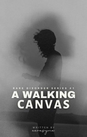 A Walking Canvas (RDS #1) [To be Published under Grenierielly Publishing] by lynceno