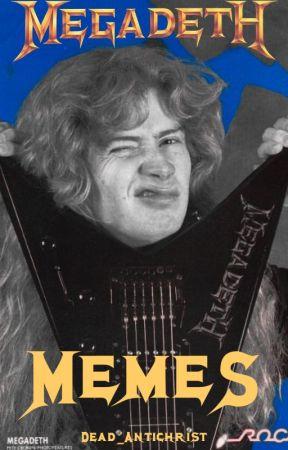 Megadeth Memes by _Rattlehead_
