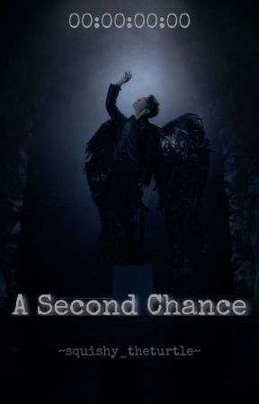A Second Chance ~ Sope by squishy_theturtle