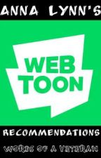 Anna Lynn's Webtoons Recommendations  by TheRedSapphire