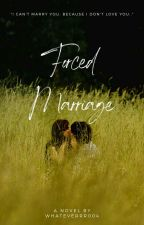 Forced Marriage - COMPLETED  by whateverrr004