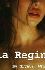 Mia Regina by Niyati__Writes