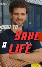How to save a life von Die-Spezialistin