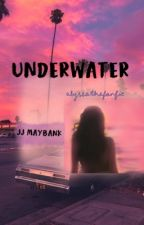 underwater || outer banks- jj maybank by alyssathefanfic