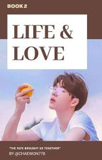   Life & Love   Book 2   (BL medical fic) by chaewon778