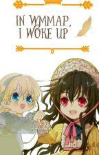 In wmmap, I Woke Up by Mirak_u