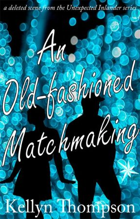 An Old-fashioned Matchmaking by AuthorKellyn