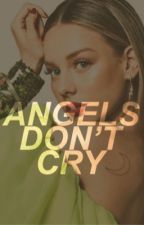 angels don't cry • kai parker by -k1972