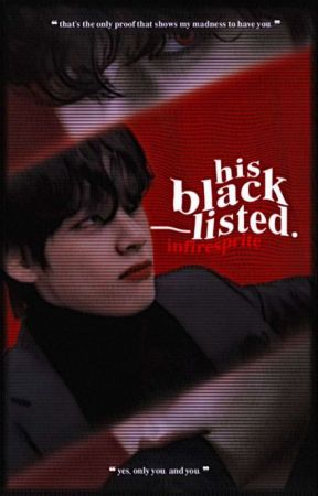 ▶ HIS BLACKLISTED. by infiresprite