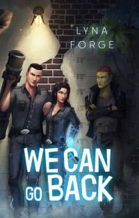 We Can Go Back ✔ cover