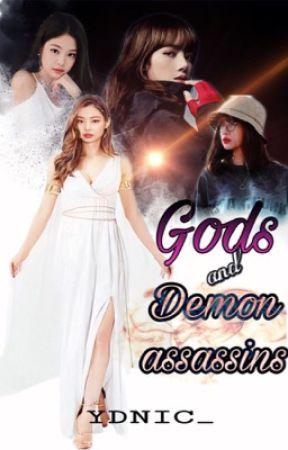 Gods and Demon Assassins [JENLISA G!P] by cjhay__