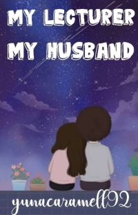 My Lecturer My Husband (END) cover
