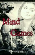 Mind Games [A Wolverine/X-Men Fan Fiction] #Wattys2014 by Imarvelnation