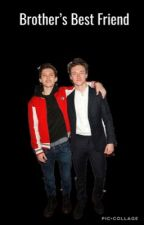 Brother's Best Friend (Tom Holland x Reader by marvelfanfiction00
