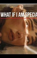 What if I am special?  by manal_570_