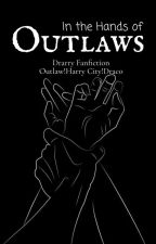 In The Hands Of Outlaws (Drarry) by You1Dont2Know3Me4