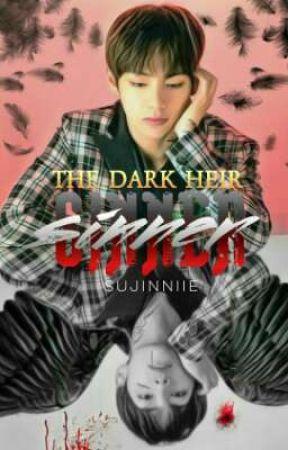 The Dark Heir: Sinner ✓ by sujinniie