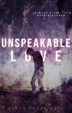Unspeakable Love by EncikBiskut