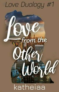 Love from the other world (Under Major Revision) [Soon to be Published]  cover