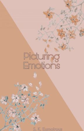 Picturing emotions by chocoSK