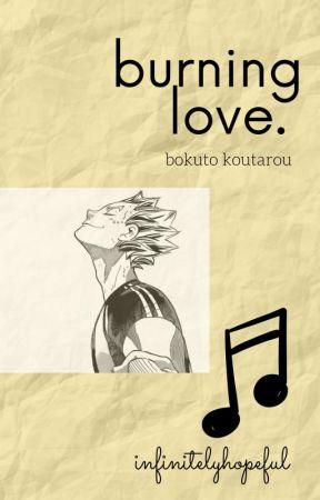 Burning Love || Bokuto Koutarou x Reader by infinitelyhopeful
