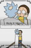 {༓} Rick X Morty Pics {༓} cover