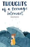 Thoughts Of A Teenage Introvert cover