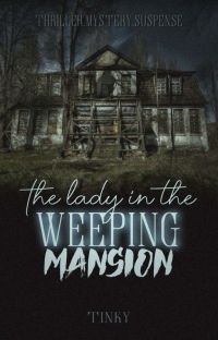 The Lady In The Weeping Mansion cover