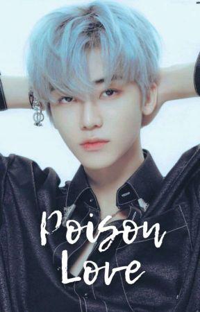 Poison Love  by bbysnoo