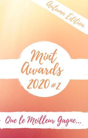 Mint Awards 2020 #2 Autumn Édition (OUVERT) by Mint_Awards