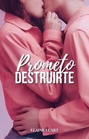 Prometo Destruirte. by Disadaiana