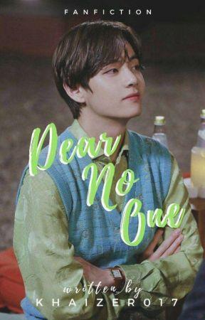 Dear No One || Kim Taehyung || by khaizer017