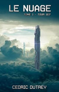 Le nuage - Tome 1: Tour 167 cover