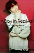 A BOY IN RED HAIR //Taekook//Vkook// by BLACK-BTSPINK