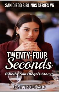 TWENTY-FOUR SECONDS (SHELBY SAN DIEGO'S STORY - ON-GOING) cover