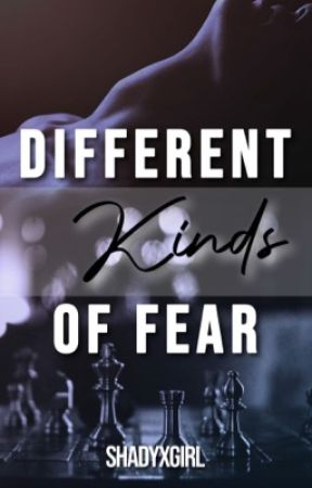 Different Kinds of Fear by shadyxgirl