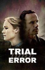 Trial & Error -Rick Grimes- by noaniii