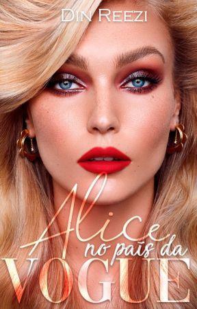 Alice no País da Vogue by DinReezi