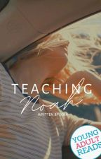 Teaching Noah  by lolalovessprite