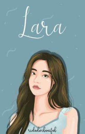 LARA by Ridadwihanifah
