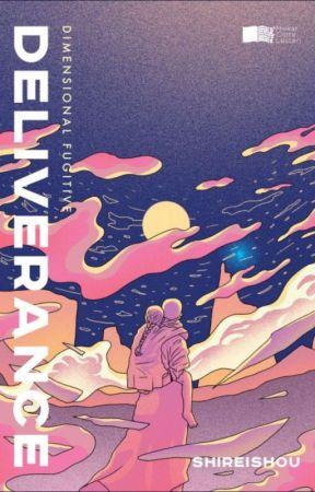 [ TERBIT ] Deliverance - Dimensional Fugitive by Shireishou
